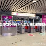 KLセントラル駅でのフライトチェックインの方法